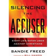 Silencing the Accuser by Sandie Freed