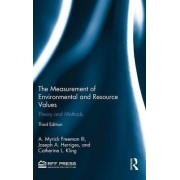 The Measurement of Environmental and Resource Values by III A. Myrick Freeman
