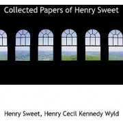 Collected Papers of Henry Sweet by Henry Sweet