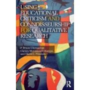 Using Educational Criticism and Connoisseurship for Qualitative Research by David J. Flinders