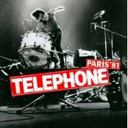 Telephone - Paris '81 (0724353084721) (1 CD)