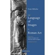 The Language of Images in Roman Art by Tonio H