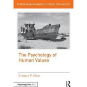 The Psychology of Human Values by Gregory R. Maio