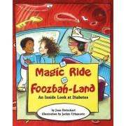 Magic Ride in Foozbah-land by Jean Betschart