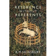 Reference without Referents by R. M. Sainsbury