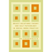 Object Relations Theory & Self by Goldstein in Social Work