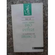 Cartea Despre Dao Si Putere Cu Ilustrari Din Zhuang Zi - Lao Zi