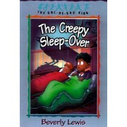 The Creepy Sleep-over: Book 17 by Beverly Lewis