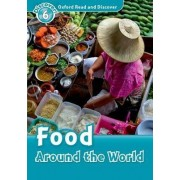 Oxford Read and Discover: Level 6: Food Around the World by Robert Quinn