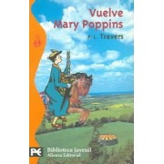 Vuelve Mary Poppins / Mary Poppins Comes Back, 1935 by P. L. Travers