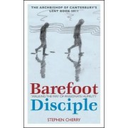 Barefoot Disciple by Stephen Cherry