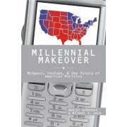 Millennial Makeover by Morley Winograd