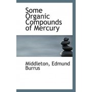 Some Organic Compounds of Mercury by Middleton Edmund Burrus
