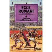 Ecce Romani: Pastimes and Ceremonies Book 4 by Scottish Classics Group