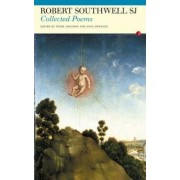 The Collected Poems of Robert Southwell by Robert Southwell