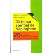 Dictionar esential de neologisme - Alexandra Cretulescu Matei Cretulescu
