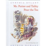 Mr. Putter & Tabby Pour the Tea by Cynthia Rylant