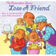 The Berenstain Bears Lose a Friend by Jan Berenstain