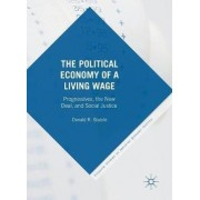 The Political Economy of a Living Wage 2016 by Donald R. Stabile