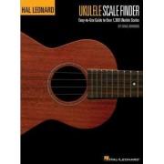 Ukulele Scale Finder - Easy-To-Use Guide To Over 1,300 Ukulele Scales by Chad Johnson