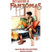 The Daughter of Fantomas by Marcel Allain