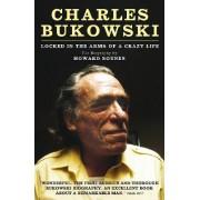 Charles Bukowski by Howard Sounes