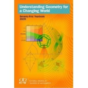 Understanding Geometry for a Changing World, 71st Yearbook 2009 by Timothy Craine