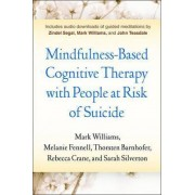 Mindfulness-Based Cognitive Therapy with People at Risk of Suicide by Melanie Fennell