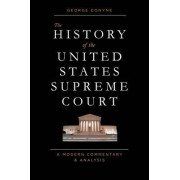 The History of the United States Supreme Court by GEORGE CONYNE