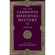 The New Cambridge Medieval History: Volume 5, c.1198-c.1300 by David S. H. Abulafia