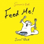 Feed Me! by Simon Tofield
