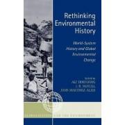 Rethinking Environmental History by Alf Hornborg
