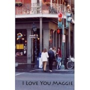 I Love You Maggie by Phillip Good