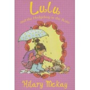 Lulu and the Hedgehog in the Rain by Hilary McKay