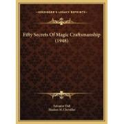 Fifty Secrets of Magic Craftsmanship (1948) by Salvador Dali