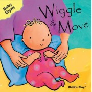 Wiggle and Move by Sanja Rescek