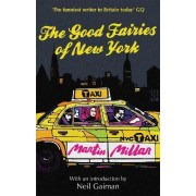 The Good Fairies of New York by Martin Millar