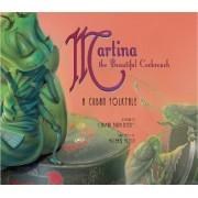 Martina the Beautiful Cockroach by Carmen Agra Deedy