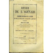 Revue De L'agenais - 3eme Annee - N° 10 - Une Excursion Au Pech De Bère Par Jean Lacoste - Les Aliénés De Lot Et Garonne À L'asile De Montauban Pendant L'année 1875 Par Marandon De Montgel - ...