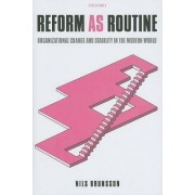 Reform as Routine by Nils Brunsson