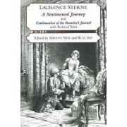 A Sentimental Journey Through France and Italy and Continuation of the Bramine's Journal: With Related Texts by Laurence Sterne