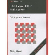 The Exim SMTP Mail Server: Official Guide to Release 4