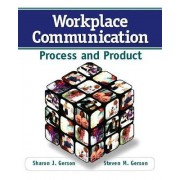 Workplace Communication by Steven M. Gerson