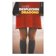Dragons - Marie Desplechin - Livre