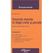Daunele morale in litigii civile si penale vol.2 - Dorina Zeca