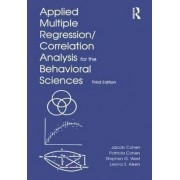 Applied Multiple Regression/Correlation Analysis for the Behavioral Sciences by Jacob Cohen