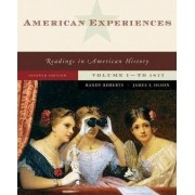 American Experiences: v. 1 by Randy J. Roberts