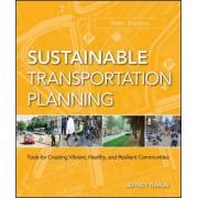 Sustainable Transportation Planning by Jeffrey Tumlin