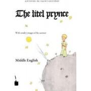 Der kleine Prinz. Le Petit Prince-Middle English by Antoine de Saint-Exupéry