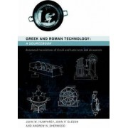 Greek and Roman Technology: A Sourcebook by Andrew Sherwood